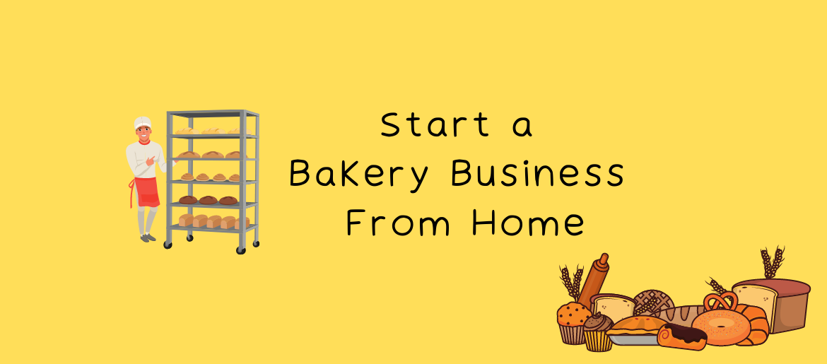 How-to-start-a-bakery-business-from-home