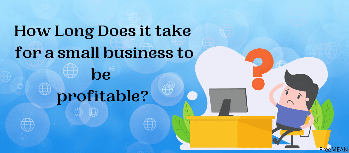 How-Long-Does-it-take-for-a-small-business-to-be-profitable