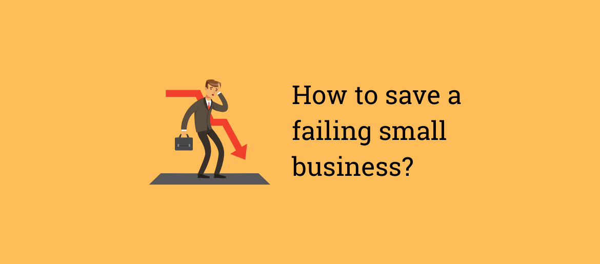 How-to-save-a-failing-small-business