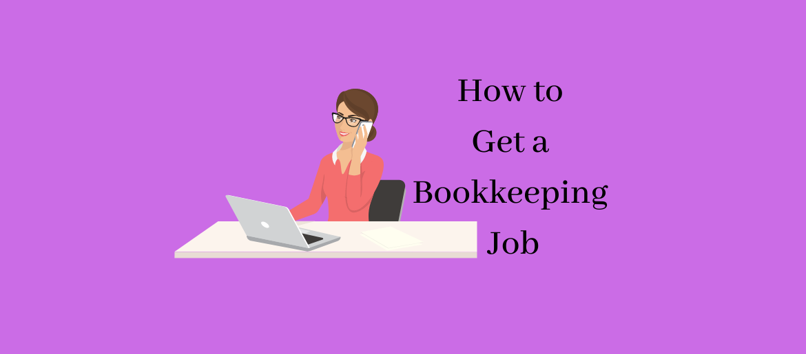 How-to-get-a-bookkeeping-job-with-no-experience