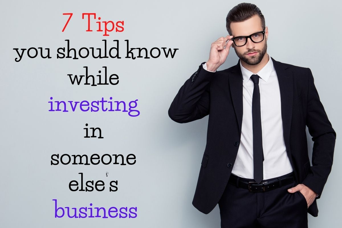 tips-you-should-know-while-investing-in-someone-else's-business