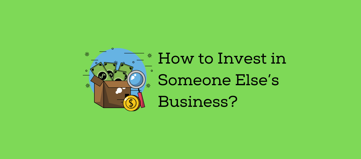 How-to-invest-in-someone-else's-business